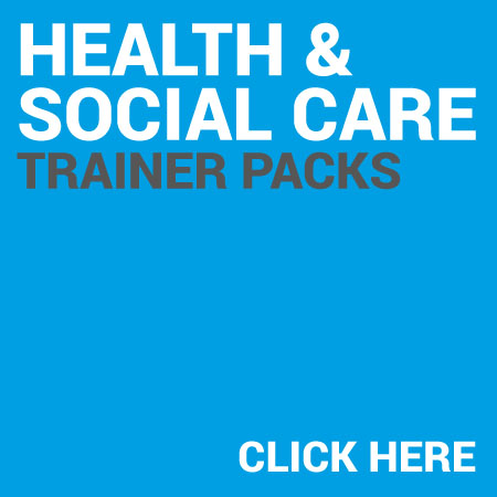 Health & Social Care Trainer Packs